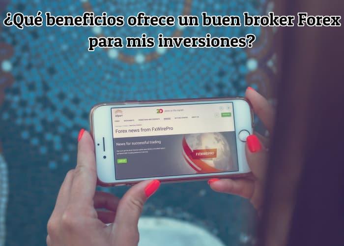 beneficios brokers forex